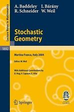 Stochastic Geometry: Lectures given at the C.I.M.E. Summer School held in Martin