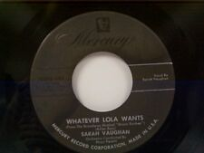 "SARAH VAUGHAN ""WHATEVER LOLA WANTS / OH YEAH"" 45"