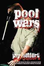 Pool Wars : On the Road to Hell and Back with the World's Greatest Money...