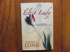 "BISHOP  EDDIE  LONG  Signed Book (""THE  ELECT  LADY""-2008 First Edition Hardback"