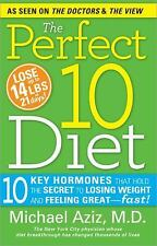 The Perfect 10 Diet: 10 Key Hormones That Hold the Secret to Losing Weight & Fee