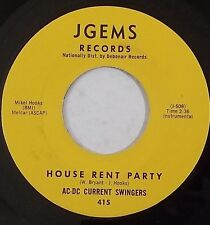 AC-DC CURRENT SWINGERS mod r&b 45 JGEMS 415 House Rent Party, Time To Dance EX