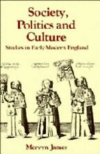 Society, Politics and Culture: Studies in Early Modern England (Past and Present