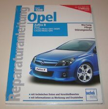 Reparaturanleitung Opel Zafira B - Diesel - ab 2005!