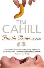 CAHILL,TIM-PASS THE BUTTERWORMS  BOOK NEW