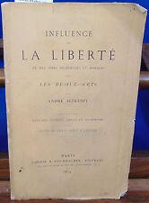 ALBRESPY influence de la liberté et des idées religieuses et morales sur l...