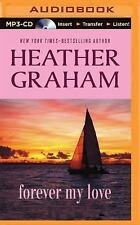 Forever My Love by Heather Graham (2015, MP3 CD, Unabridged)