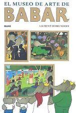 El museo de arte de Babar (Babar series)-ExLibrary