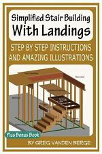 Simplified Stair Building with Landings by Greg Vanden Berge (2012, Paperback)