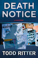 Todd Ritter Death Notice Very Good Book