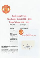 DENIS IRWIN MANCHESTER UNITED 1990-2002 ORIGINAL HAND SIGNED CUTTING/CARD