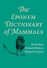 Bo Beolens - Eponym Dictionary Of Mammals (2009) - Used - Trade Cloth (Hard