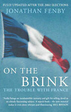 On the Brink: The Trouble with France, Jonathan Fenby