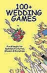 100+ Wedding Games: Fun & Laughs for Bachelorette Parties, Showers & R-ExLibrary