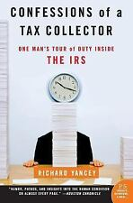 P. S.: Confessions of a Tax Collector : One Man's Tour of Duty Inside the IRS by