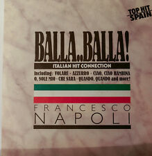"FRANCESCO NAPOLI - BALLA BALLA - BALLA STAY THE NIGHT  7""SINGLES (h189)"