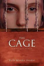 The Cage by Ruth Minsky Sender (2016, Paperback)