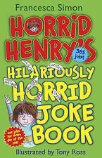 Horrid Henry's Hilariously Horrid Joke Book, Simon, Francesca, New Book