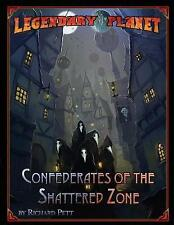 Legendary Planet: Confederates of the Shattered Zone by Legendary Games,...