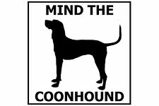 Mind the Coonhound - Gate/Door Ceramic Tile Sign