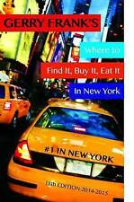 Gerry Frank's Where to Find It, Buy It, Eat It in New York by Frank, Gerry W.