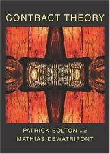 Contract Theory by Bolton, Patrick, Dewatripont, Mathias