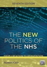 New Politics of the NHS: From Creation to Reinvention, 7th Edition, Rudolf Klein