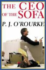 P J Orourke - Ceo Of The Sofa (2002) - Used - Trade Paper (Paperback)