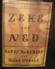 Zeke and Ned by Diana Ossana and Larry McMurtry SIGNED SECOND PRINTING