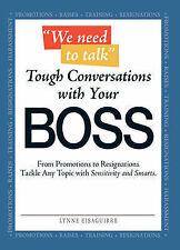 We Need to Talk Tough Conversations with Your Boss BOOK