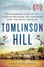 Tomlinson Hill: The Remarkable Story of Two Families who Share the Tomlinson Nam