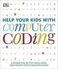 Help Your Kids: Help Your Kids with Computer Coding by Dorling Kindersley...