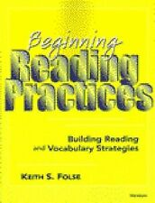 Beginning Reading Practices : Building Reading and Vocabulary Strategies by...