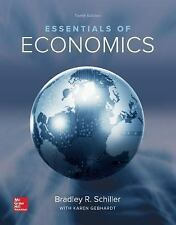 Essentials of Economics by Schiller, Bradley; Gebhardt, Karen 10th ed 125923570x