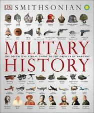 Military History: The Definitive Visual Guide to the Objects of Warfare, DK, Goo
