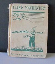 I Like Machinery by Baruch (1933 & Signed by Author!)