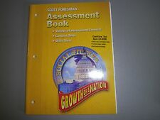 Scott Foresman Growth of a Nation Soc Studies, Gr 5, Assessment Bk 9780328081981