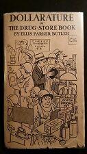 Butler, Ellis Parker - DOLLARATURE Or The Drug-Store Book -1st Ed. 1930