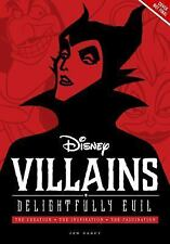 Disney Editions Deluxe: Disney Villains: Delightfully Evil : The Creation *...