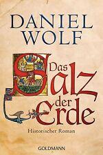 Das Salz der Erde von Daniel Wolf (2013, Klappenbroschur)