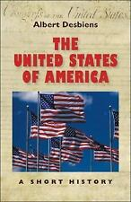 The United States of America : A Short History by Albert Desbiens (2007,...