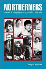 Northerners: Profiles of People in the Northwest Territories