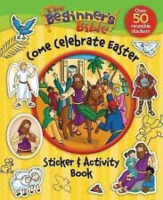 Beginner's Bible: Come Celebrate Easter, Sticker & Activity Book for Kids NEW