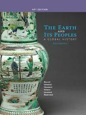 The Earth and Its Peoples: A Global History AP Edition