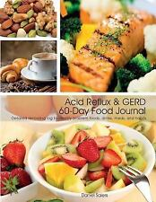 Acid Reflux and GERD 60-Day Food Journal by Daniel Saiers (2015, Paperback)