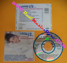 CD Compilation E Penso A Te CELENTANO CONCATO LEAR COLLAGE no lp mc dvd vhs(C26)