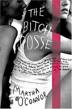 Martha Oconnor - Bitch Posse (2005) - Used - Trade Cloth (Hardcover)
