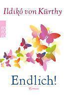 Endlich! von Ildikó von Kürthy (2014, Taschenbuch) roman
