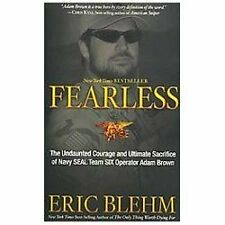 Fearless: The Undaunted Courage and Ultimate Sacrifice of Navy SEAL Team SIX Op
