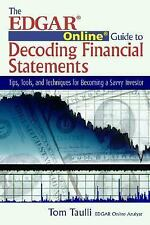 The Edgar Online Guide to Decoding Financial Statements: Tips, Tools, -ExLibrary